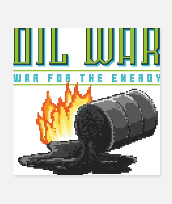 Video Game Posters - Oil War, War for the energy. 90's 80's pixel game - Posters white