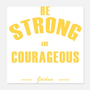 Holy Spirit Joshua 1:9 Do not be afraid, Be strong and Courage - Poster