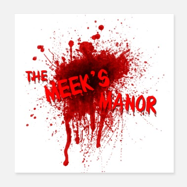 Bloody The Meek's Manor - Poster