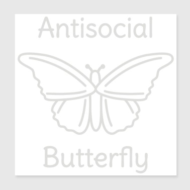 Not So Social Butterfly - Poster 8x8
