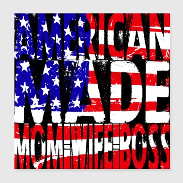 America Made Mom - Poster 8x8
