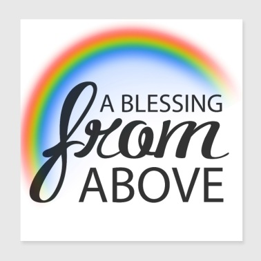 a blessing from above - Poster 8x8