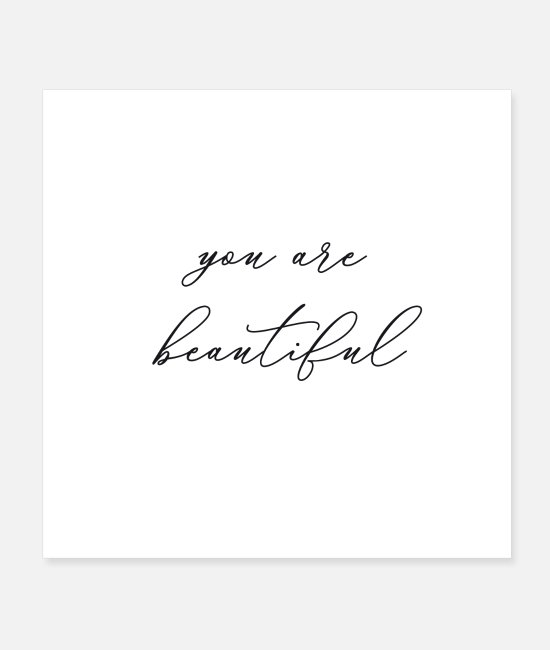Young Posters - you are beautiful - Posters white