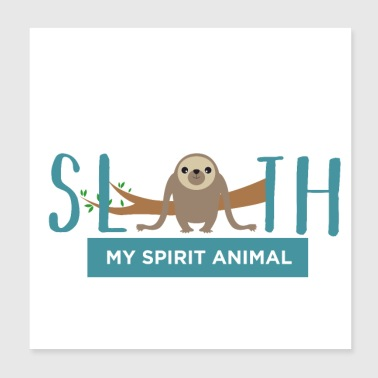 Sloth Animal Exotic Lazy Spirit Gift Idea - Poster 8x8
