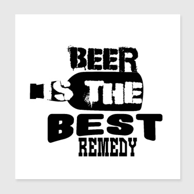 Beer Is The Best Remedy