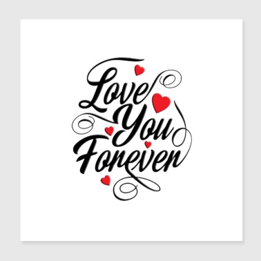 forever for you - Poster 8x8
