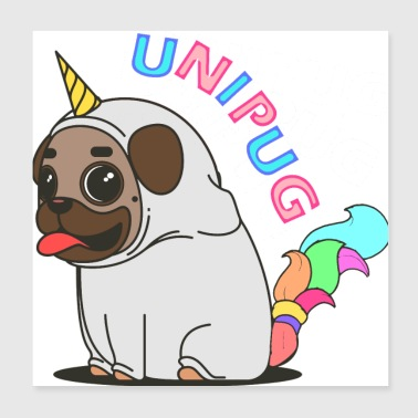 Unipug or Unicorn - Poster 8x8