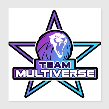 Team Multiverse - Poster 8x8