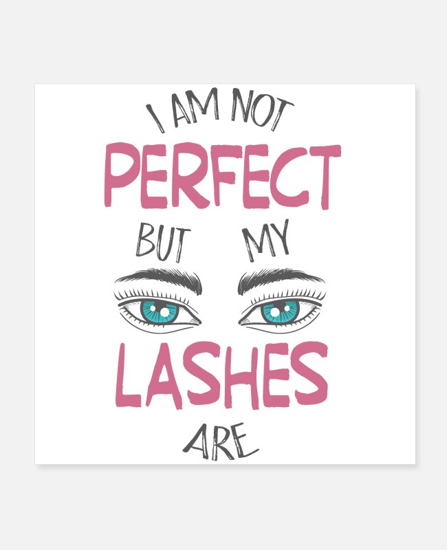 Christmas Posters - My lashes are perfect - Posters white
