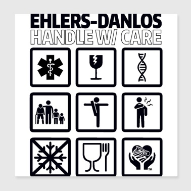 EDS AWARENESS – Handle With Care - Poster 8x8