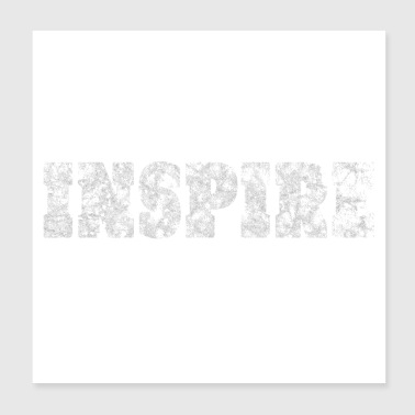 inspire - Poster 8x8