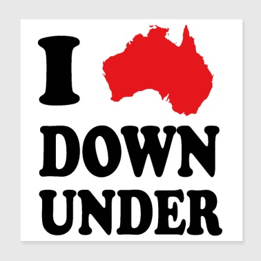 I love Down Under - Poster 8x8