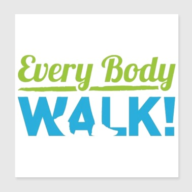 every body walk - Poster 8x8