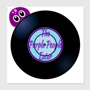 Purple People Eater Oldies Song Titles - Poster 8x8