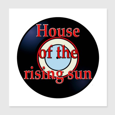 Oldies Hit Song Titles House of the Rising Sun - Poster 8x8