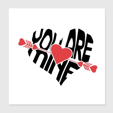 New T-Shiret Woman - You are mine - Poster 8x8