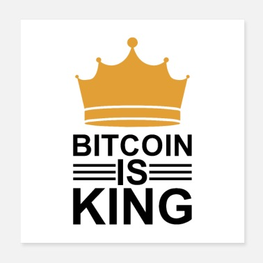Cash bitcoin king - Poster