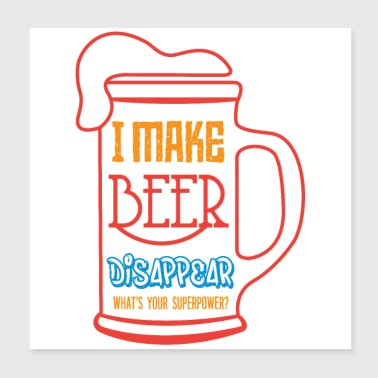 beer disappear - Poster 8x8