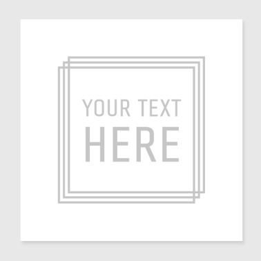 The your text here - Poster 8x8