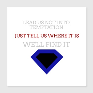Leading Into Temptation diamond design - Poster 8x8