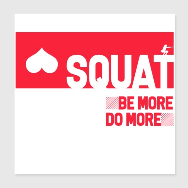 Squat fitness. Be More Do More - Poster 8x8