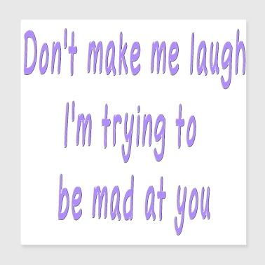 Funny Quote Cute Saying about Laughing - Poster 8x8