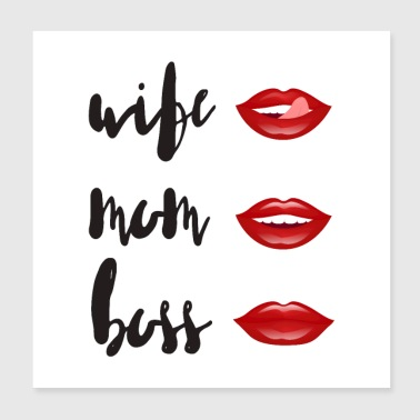 WIFE - MOM - BOSS - Poster 8x8