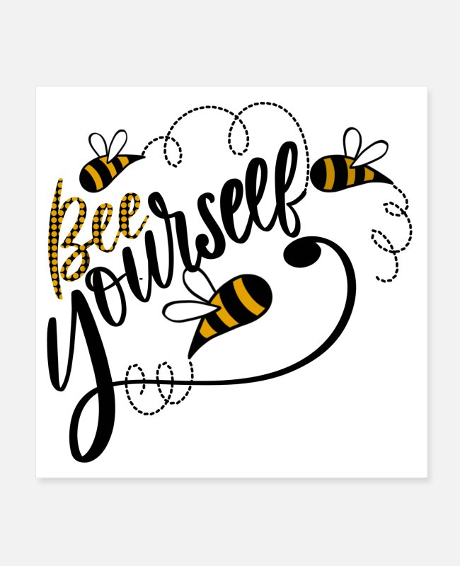 Be Different Posters - Bee Youeself - Posters white