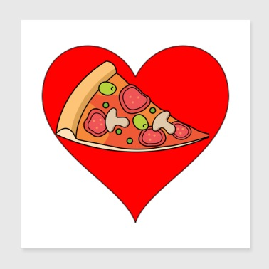 I love Pizza - Poster 8x8
