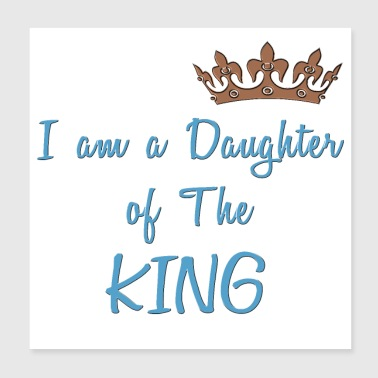 Daughter of The King Cool Christian Design - Poster 8x8