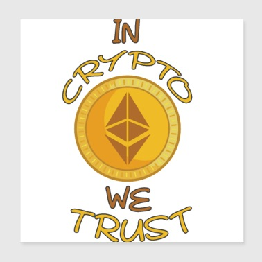 In crypto we trust - Poster 8x8