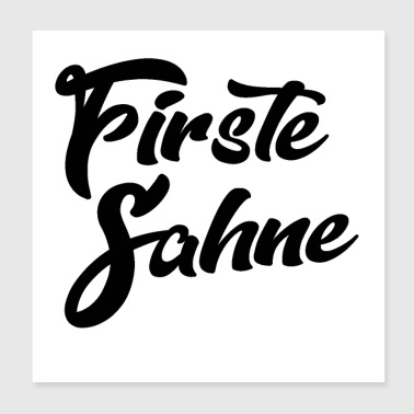 Firste Sahne - Poster 8x8