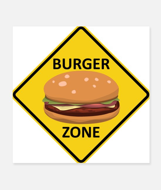 Hamburger Posters - Burger Zone Road Sign Hamburger Cheeseburger - Posters white
