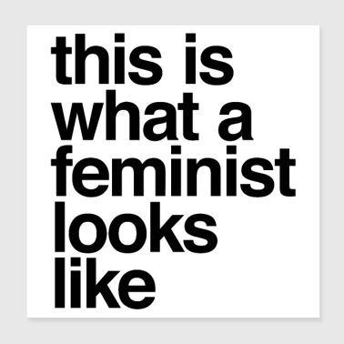 this is what a feminist looks like - Poster 8x8