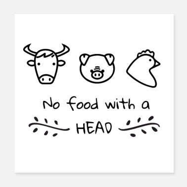Food Vegan Plant Based No Food with a Head - Gift Idea - Poster