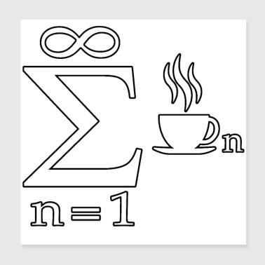 Mathematic joke Infinity Coffee Science - Poster 8x8