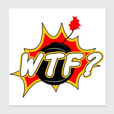 Sticker WTF - Well that's funny? Bomb Gift idea - Poster 8x8