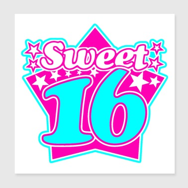 Sweet 16 - Poster 8x8