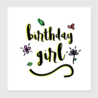 Handwriting Birthday Girl Present Idea - Poster 8x8