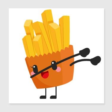 Dabbing French Fries - Poster 8x8