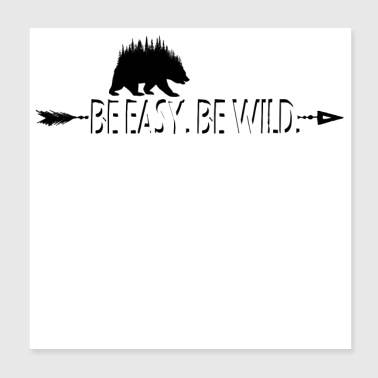 Be Easy - Poster 8x8