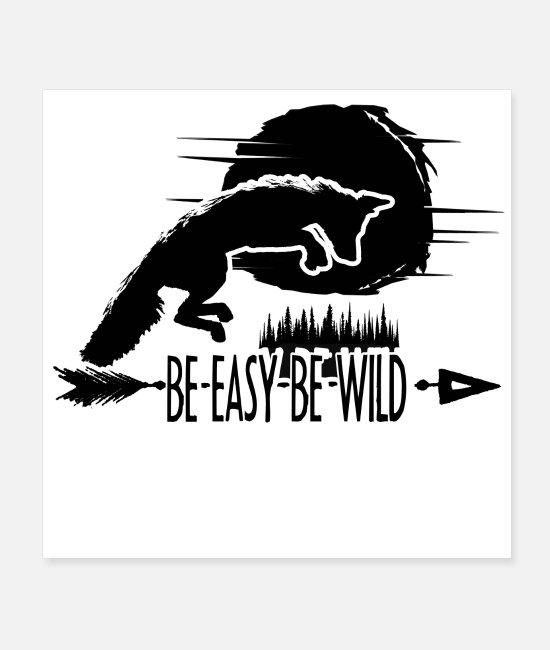 Mountains Posters - Be Easy Be Wild - Posters white