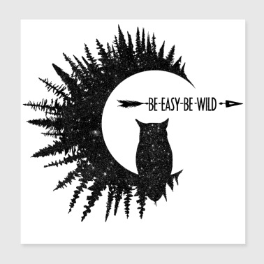Be Easy Be Owl - Poster 8x8