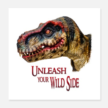 Tooth T-Rex Dinosaur - Unleash your wild side - Poster