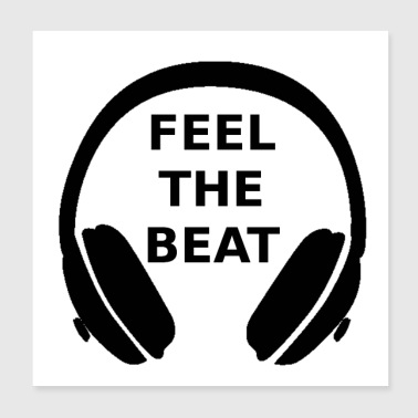 Feel the beat - Poster 8x8