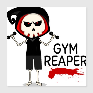 Gym Reaper - Poster 8x8