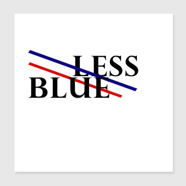 less blue - Poster 8x8
