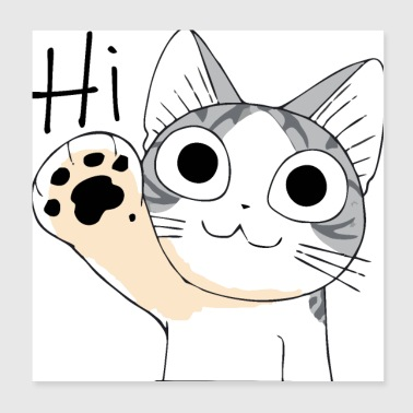 The Cute Cat say Hi - Poster 8x8