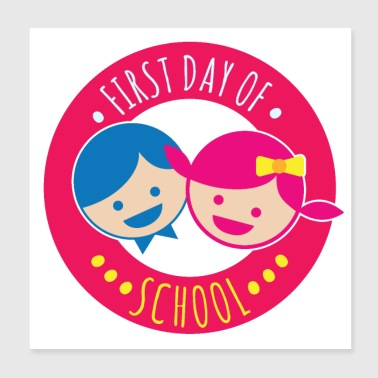 First day of school Boy Girl Happy First Grade S - Poster 8x8