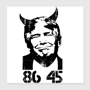 Anti Trump Impeach 45 8645 Devil - Poster 8x8